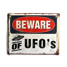"""Металлическая табличка """"Beware of UFOs!"""""""