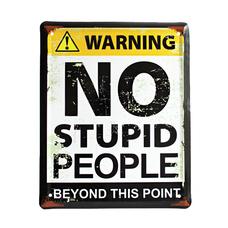 """Металлическая табличка """"No stupid people"""""""