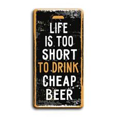 """Металлическая табличка """"Life is too short"""""""