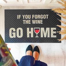 "Коврик придверный ""If you forgot the wine go home"""
