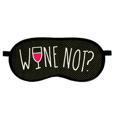 "Маска для сна ""Wine not"""