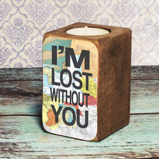 "Подсвечник ""I`m lost without you"""