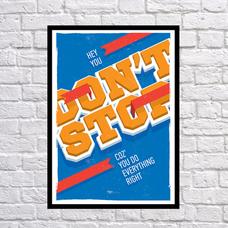 """Постер """"Не останавливайся"""""""